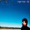 Roger Mas dps